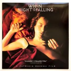 When Night is Falling...